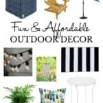 Fun and Affordable Outdoor Decor